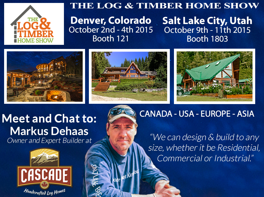 Log and timber home show